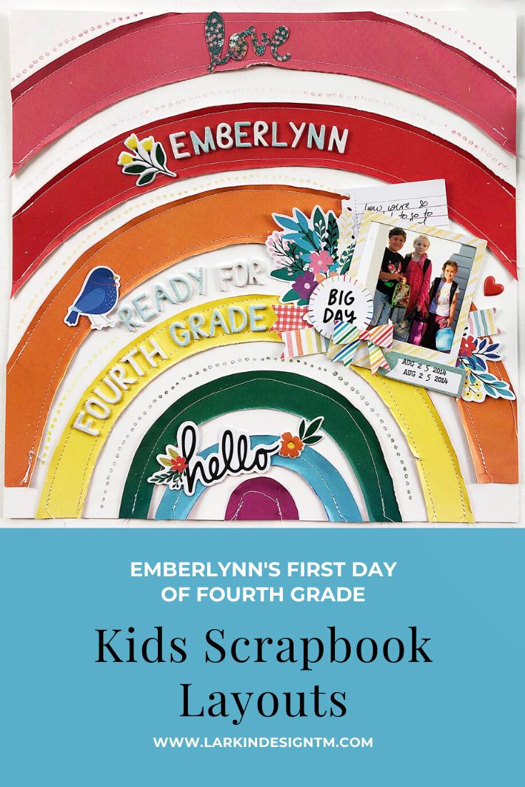 Larkindesign Kids Scrapbook Album Project   Emberlynn Edition Fourth Grade