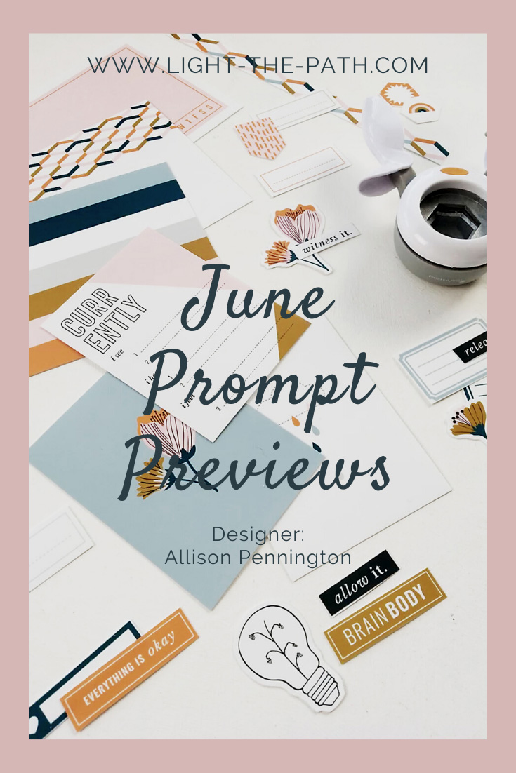 Light The Path June Prompt Previews!