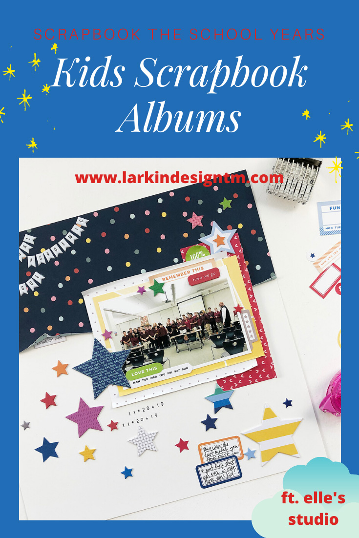 Larkindesign Kids Scrapbook Album Edition | Nick's Last NAL Match