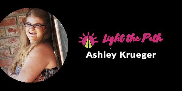 Light The Path Design Team Member Ashley Krueger