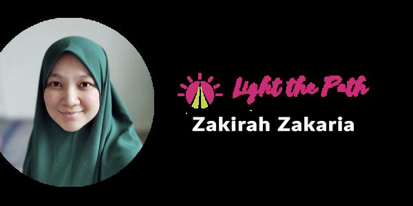 Light The Path Design Team Member Zakirah Zakaria