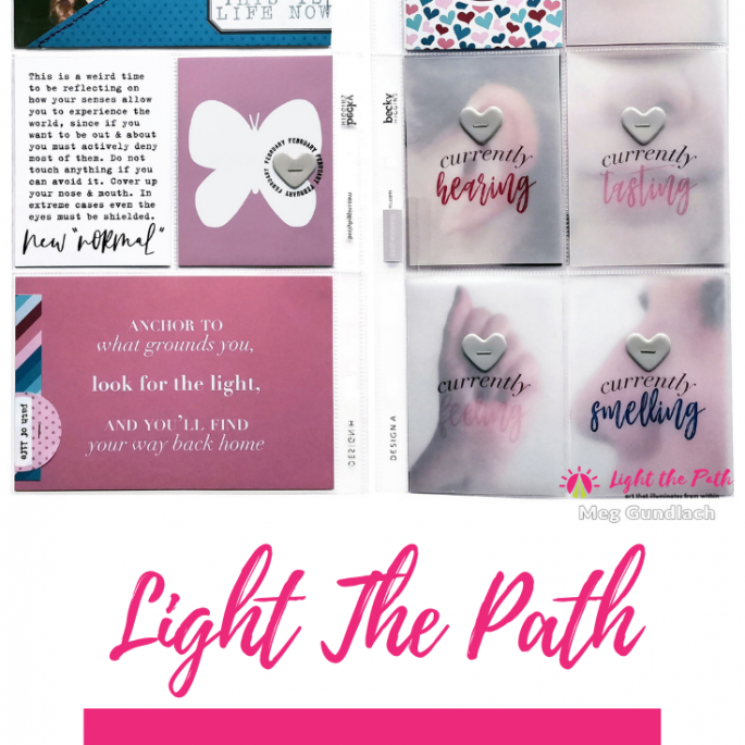 Light The Path Design Team Meg Gundlach | February Five Senses