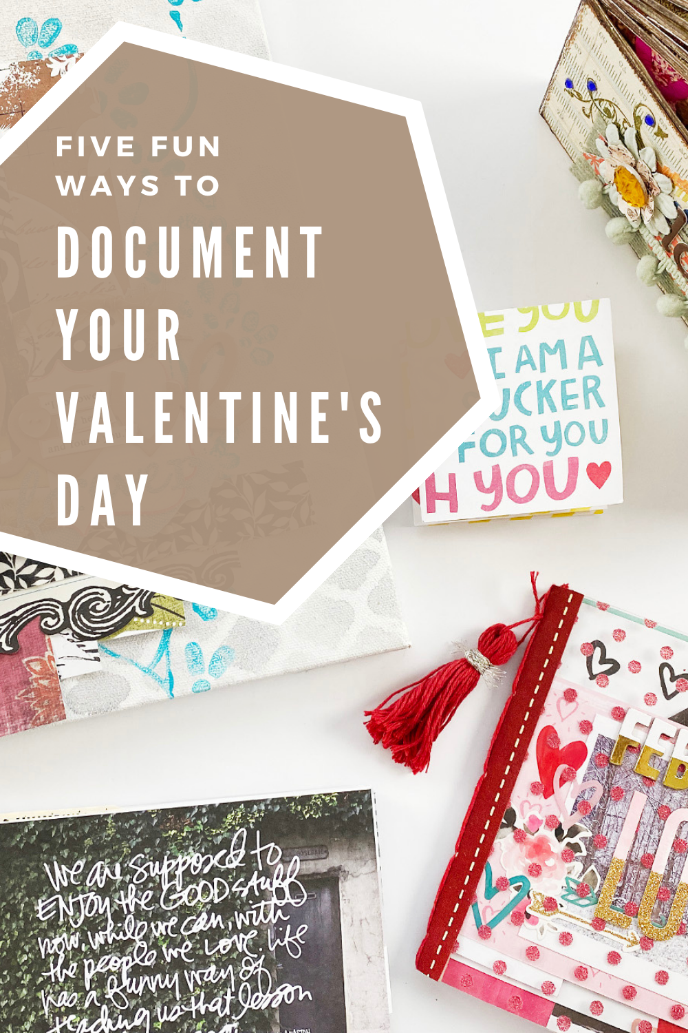 Five Fun Ways to Document Valentine's Day!!!