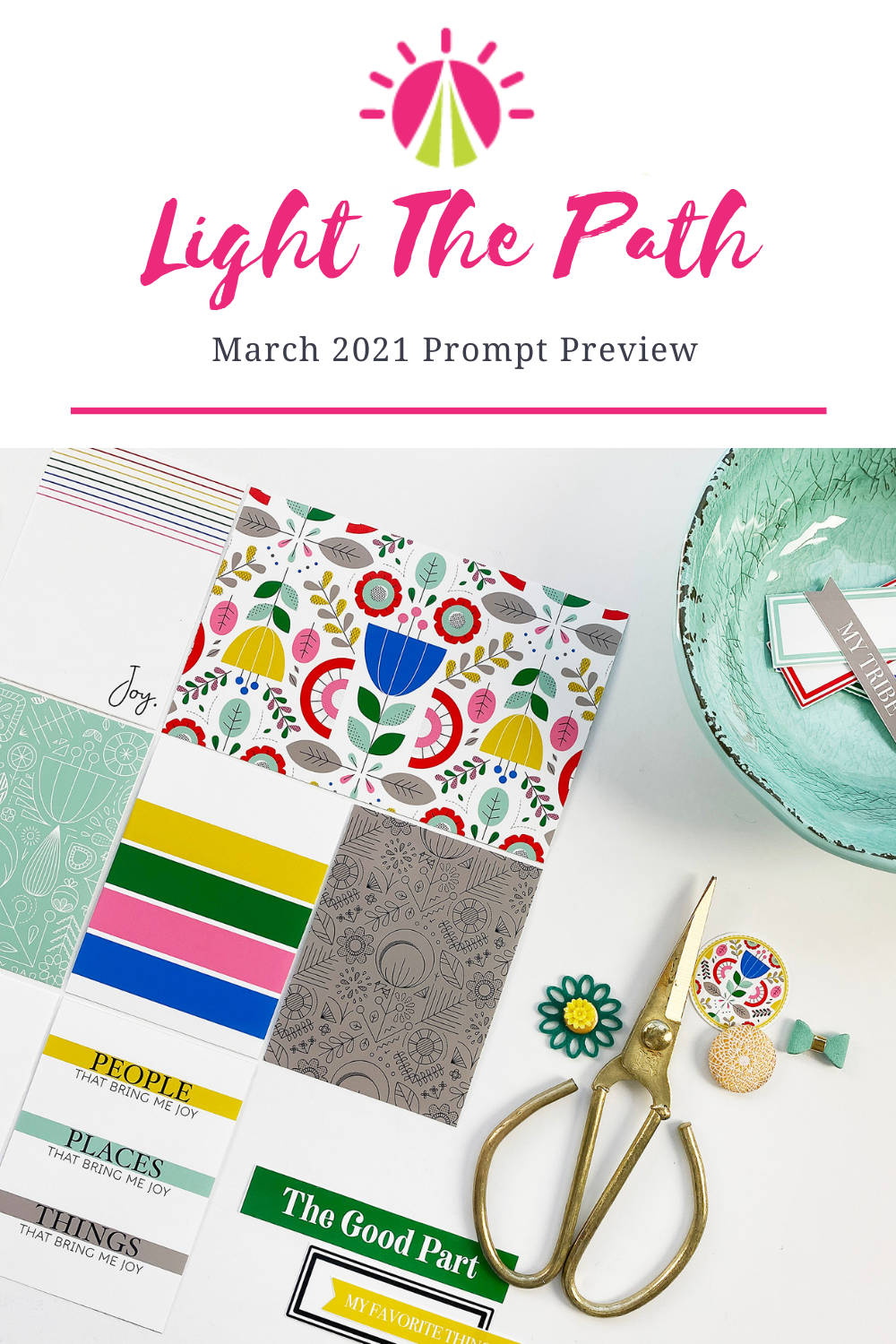 Light The Path | March Prompt Preview