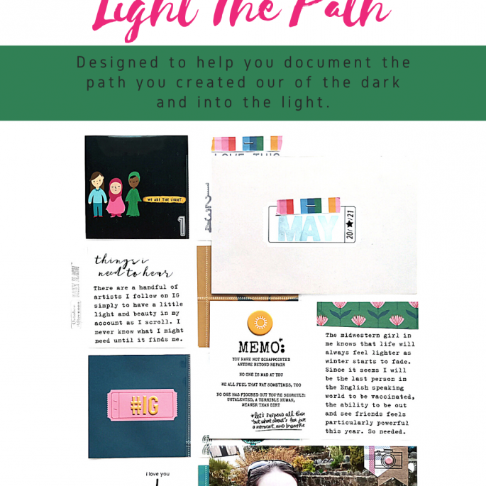 Light The Path Design Team 2021 Meg Gundlach | May Prompt Things I Need To Hear