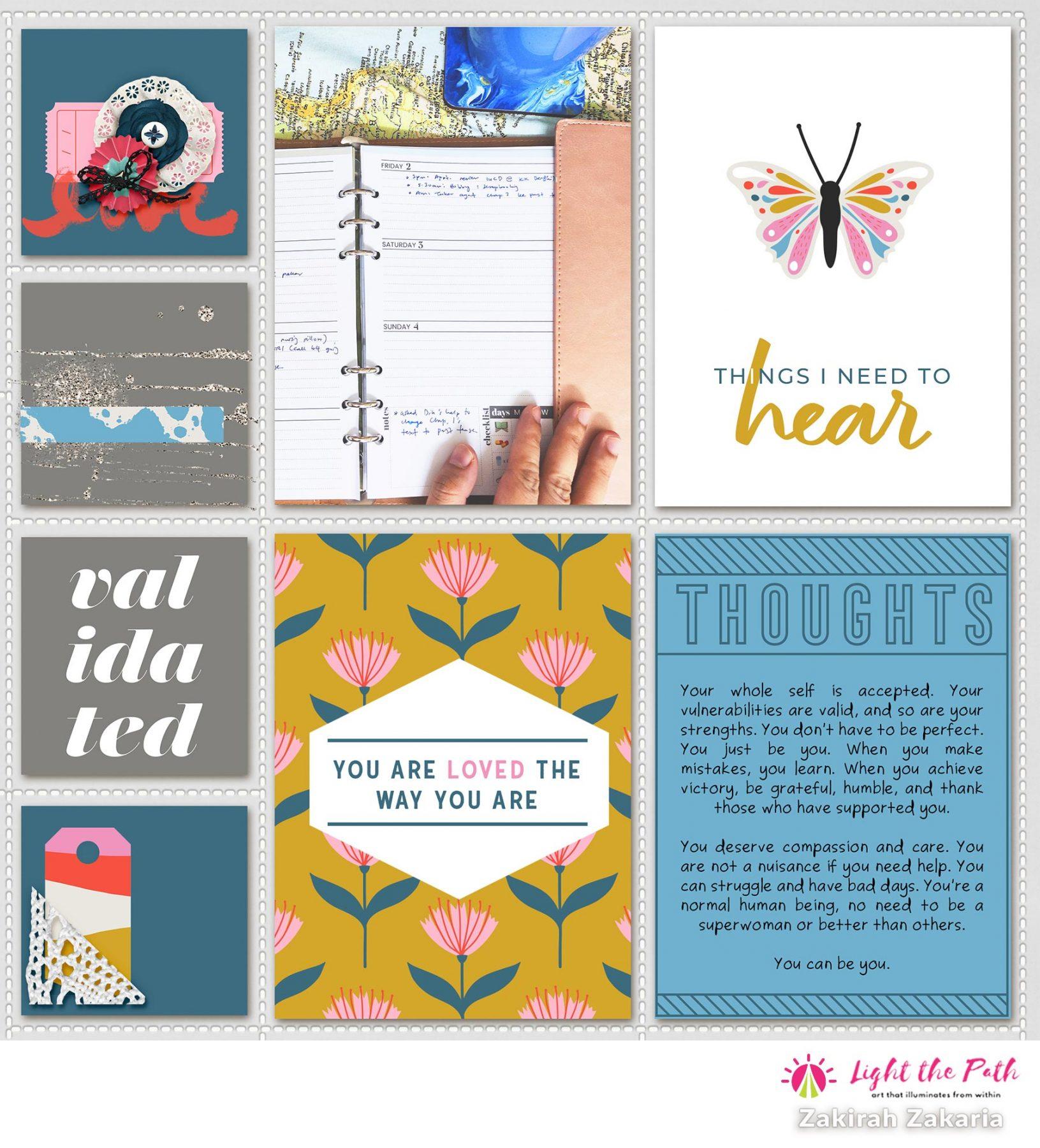 Light The Path 2021 Design Team Zakirah Zakaria | Things I Need to Hear