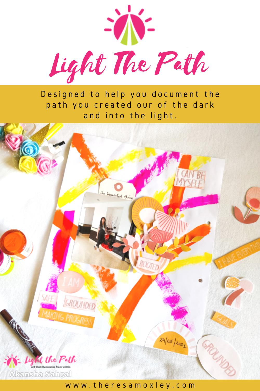 Light The Path Design Team- Akansha Sahgal | June 2021 One Beautiful Thing About Yourself