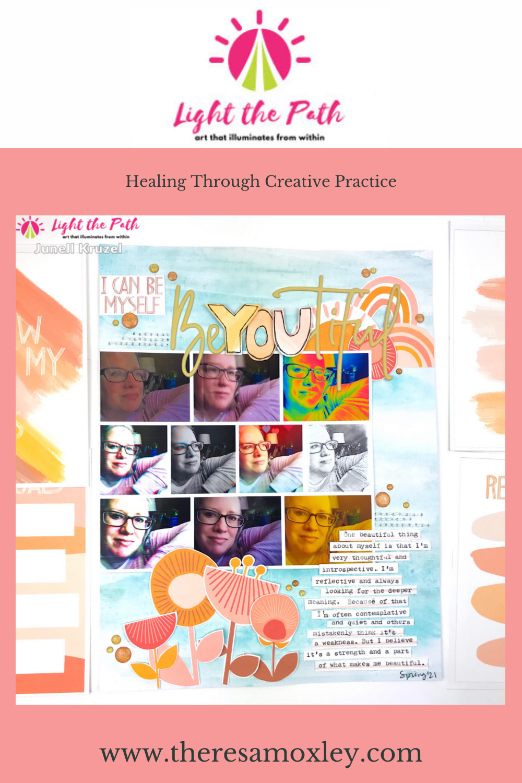 Light the Path Design Team Junell Kruzel | June 2021 Prompt BeYOUtiful