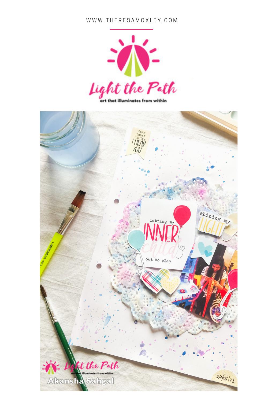 Light The Path Design Team Akansha Sahgal | July 2021 Your Inner Child