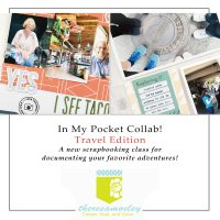 In My Pocket Collab Travel Edition Memory Keeping Class