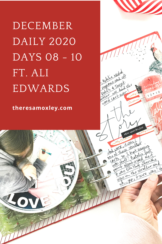 December Daily 2020 | Days 08-10 ft. Ali Edwards